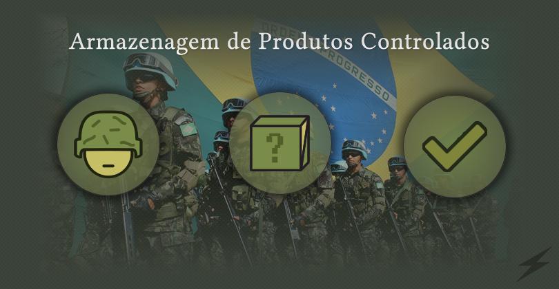 Presença do Exército Brasileiro na logística – Armazenagem de produtos controlados