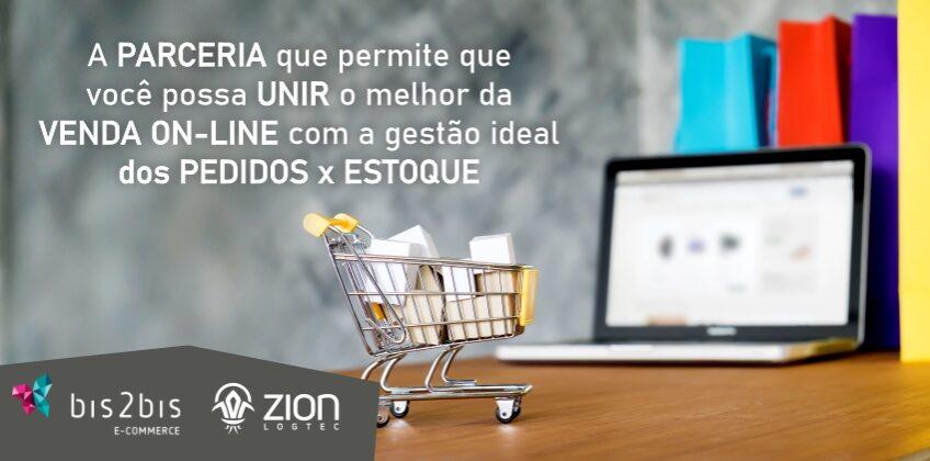 Notícia: Parceria Bis2Bis e ZION – O melhor da venda on-line com gestão perfeita de pedidos e estoques
