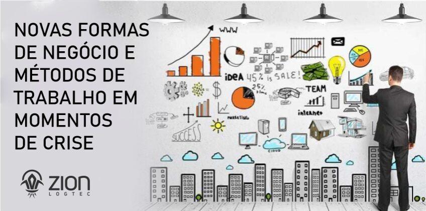 Novas formas de negócio e métodos de trabalho em momentos de crise